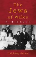 The Jews of Wales: A History