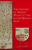 The Gentry of North Wales in the ...