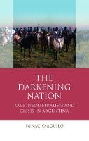 The Darkening Nation: Race,...