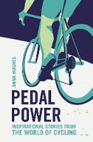 Pedal Power: Inspirational Stories...