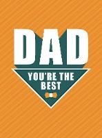 Dad - You're the Best