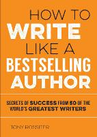 How to Write Like a Bestselling...