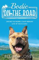 Bodie on the Road: Driving the ...