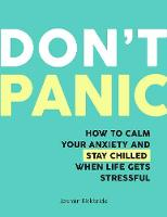 Don't Panic: How to Calm Your Anxiety...