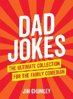 Dad Jokes: The Ultimate Collection ...