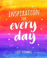 Inspiration for Every Day: 365 Ideas...