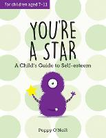 You're a Star: A Child's Guide to...