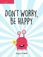 Don't Worry, Be Happy: A Child's ...