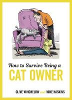 How to Survive Being a Cat Owner:...