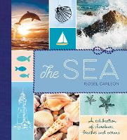 The Sea: A Celebration of Shorelines,...