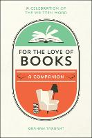 For the Love of Books: A Celebration...