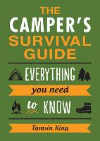 The Camper's Survival Guide:...