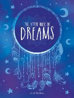 The Little Book of Dreams: An A-Z of...