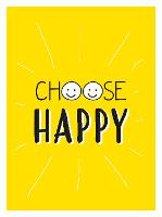Choose Happy: Quotes and Statements...