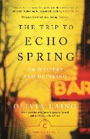 The Trip to Echo Spring: On Writers...