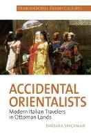 Accidental Orientalists: Modern...