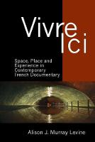 Vivre Ici: Space, Place and ...