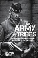 An Army of Tribes: British Army...