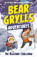 A Bear Grylls Adventure 1: The...