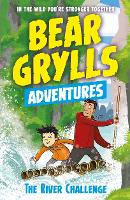A Bear Grylls Adventure 5: The River...