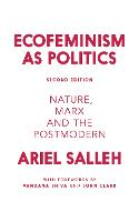 Ecofeminism as Politics: Nature, Marx...