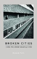 Broken Cities: Inside the Global...