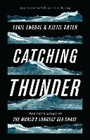 Catching Thunder: The True Story of...