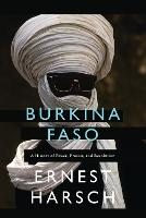 Burkina Faso: A History of Power,...