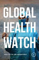 Global Health Watch 5: An Alternative...