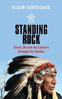 Standing Rock: Greed, Oil and the...