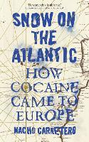 Snow on the Atlantic: How Cocaine ...