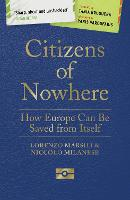Citizens of Nowhere: How Europe Can ...