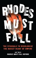 Rhodes Must Fall: The Struggle to...