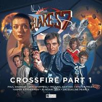 Blake's 7 - 4: Crossfire: Part 1