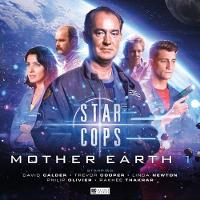 Star Cops - Mother Earth Part 1