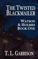 The Twisted Blackmailer - Watson and...