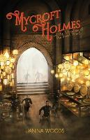 Mycroft Holmes and the Adventure of...