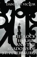 Sherlock Holmes and the Shadows of St...