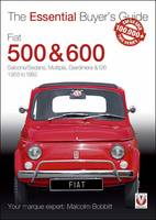 Fiat 500 & 600: The Essential Buyer's...