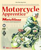 Motorcycle Apprentice: Matchless - In...