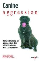 Canine aggression: Rehabilitating an...