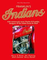 Franklin's Indians: Irish motorcycle...