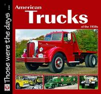 American Trucks of the 1950s