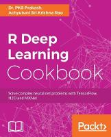 R Deep Learning Cookbook