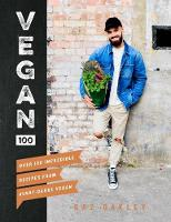 Vegan 100: Over 100 incredible ...