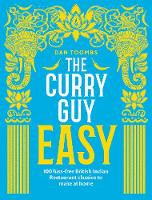 The Curry Guy Easy: 100 fuss-free...
