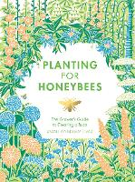 Planting for Honeybees: The grower's...