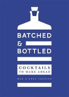 Batched & Bottled: Cocktails to make...