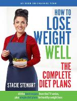 How to Lose Weight Well: The Complete...
