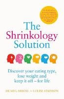 The Shrinkology Solution: Discover...